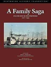A Family Saga: Flush-Deck Destroyers 1917-1955