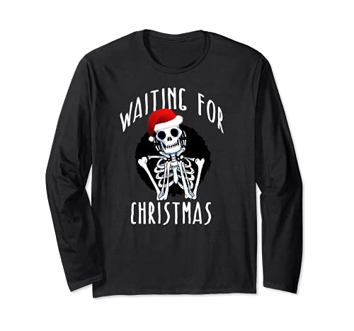 WAITING FOR CHRISTMAS Skeleton Funny Santa Hat Xmas Meme Long Sleeve T-Shirt