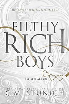 Filthy Rich Boys: A High School Bully Romance (Rich Boys of Burberry Prep Book 1) by [C.M. Stunich]
