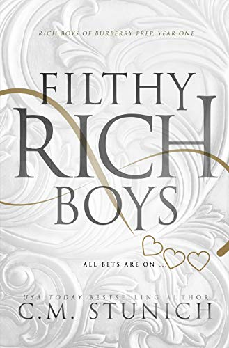 Filthy Rich Boys: A High School Bully Romance (Rich Boys of Burberry Prep Book 1) (English Edition)