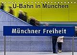 U-Bahn in München (Tischkalender 2022 DIN A5 quer)