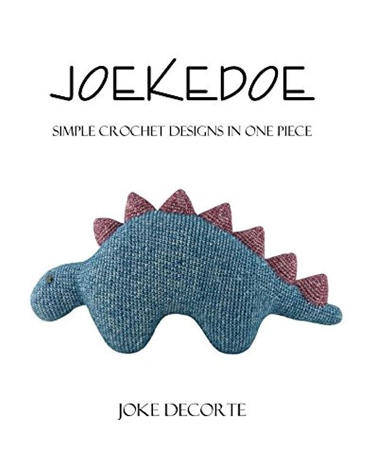 受け継ぐ生まれ寛容Joekedoe: Simple crochet designs in one piece