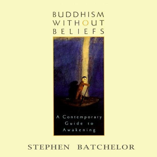 Buddhism Without Beliefs audiobook cover art