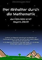 Per Anhalter durch die Mathematik: der FOS/BOS 12 NT Bayern, 20/21
