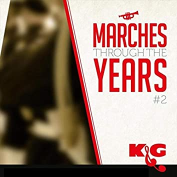Marches Through the Years #2