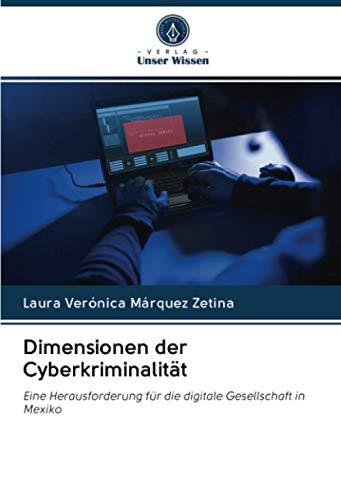 Dimensionen der Cyberkriminalität: Eine Herausforderung für die digitale Gesellschaft in Mexiko