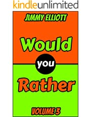 Would You Rather: An Interactive Question Contest for Boys and Girls Completely Outrageous Scenarios for Boys, Girl, Funny Jokes For Funny Kids