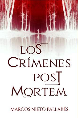 Los crímenes post mortem