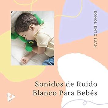Sonidos de Ruido Blanco Para Bebés