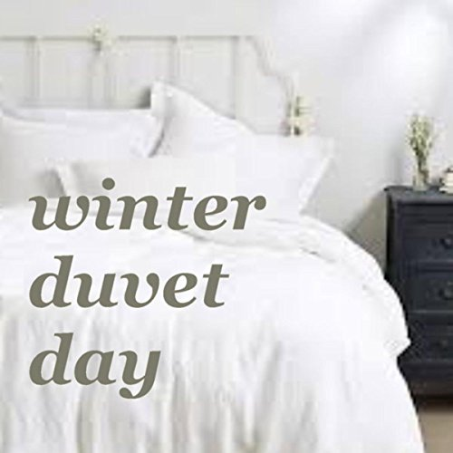 Winter Duvet Day