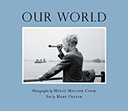 Our World by Mary Oliver (2007-10-01)