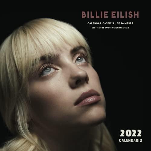 Billie Eilish 2022 Calendario: Calendario 2022 Billie Eilish , 8.5 & 8.5 2022 Billie Eilish Calendario Mensual Cuadrado Colorido , Contiene hermosas imágenes