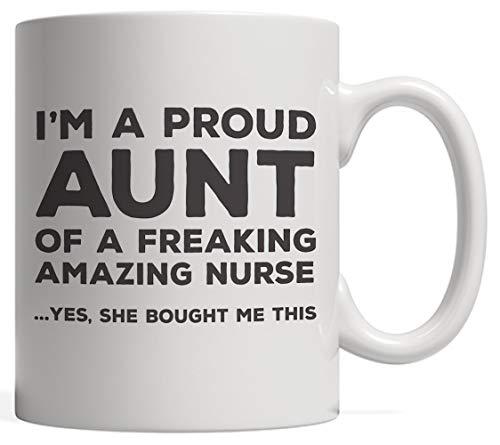 N\A Divertido Soy una Orgullosa tía de una Freakin Enfermera increíble Taza Impresionante Regalo de Humor para el día de la Madre De la Maldita Sobrina Inteligente a la tía - Sí, Ella me compró Esto