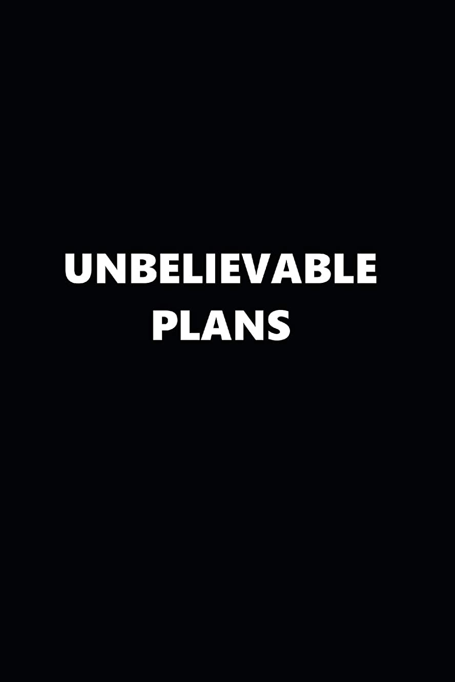 混乱封建品2019 Daily Planner Funny Temper Unbelievable Plans Black White 384 Pages: 2019 Planners Calendars Organizers Datebooks Appointment Books Agendas