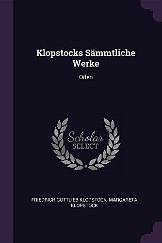 KLOPSTOCKS SAMMTLICHE WERKE: Oden