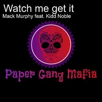 Watch Me Get It (feat. Kidd Noble)