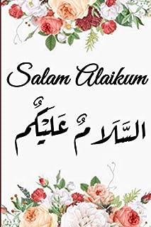 Salam Alaikum: Arabic calligraphy Journal For Muslimah, Gift Islamic for Muslim Women | Diary, Composition book