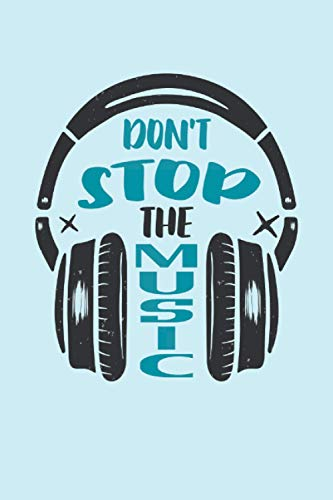 Don't Stop The Music: Auriculares musicales DJ músico regalos...