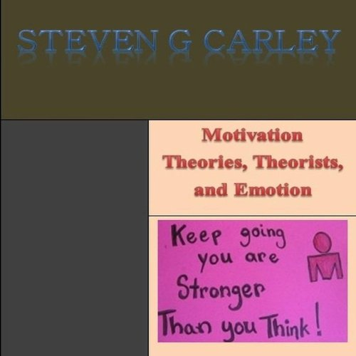 Motivation Theories, Theorists, and Emotion cover art