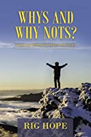 Whys and Why Nots?: Purpose Through Life's Changes