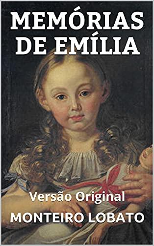 MEMÓRIAS DA EMÍLIA: Versão Original