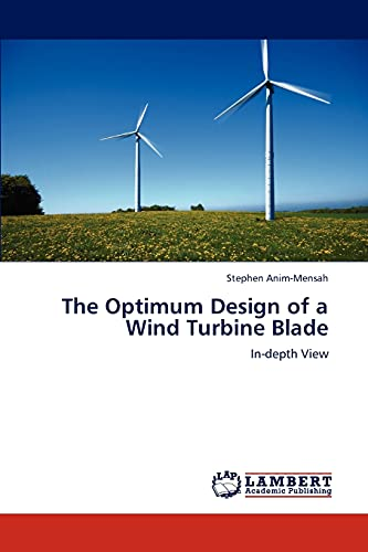 The Optimum Design of a Wind Turbine Blade: In-depth View