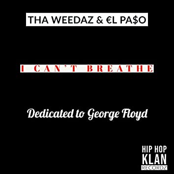 I Can't Breathe (Dedicated to George Floyd)
