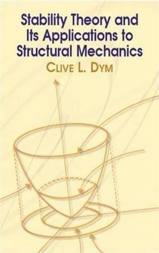 Stability Theory and Its Applications to Structural Mechanics (Dover Civil and Mechanical Engineering)の詳細を見る