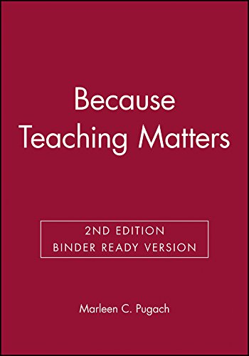 Because Teaching Matters: An Introduction to the Profession