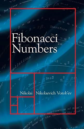 Fibonacci Numbers (Dover Books on Mathematics)
