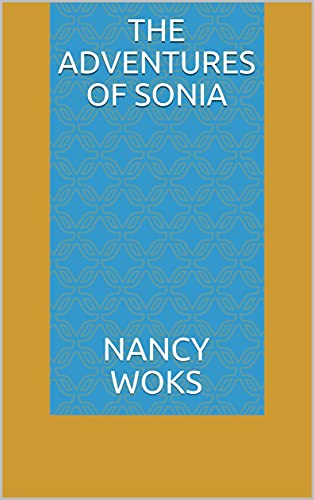 The Adventures of Sonia (English Edition)