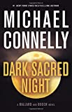 Image of Dark Sacred Night (A Renée Ballard and Harry Bosch Novel)