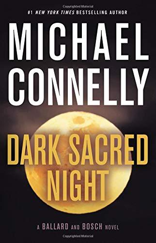 Image of Dark Sacred Night (A Renée Ballard and Harry Bosch Novel)