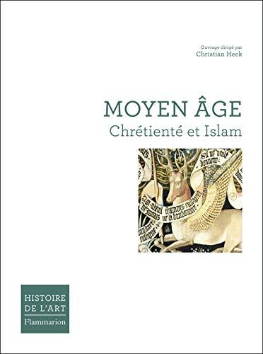 Moyen Âge : Chrétienté et Islam
