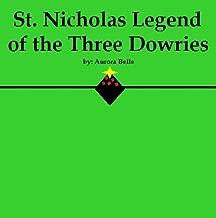 St. Nicholas Legend of the Three Dowries (English Edition)