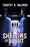 Shadows of Doubt: Will they be prepared to risk reputation, and even their safety, to solve this mystery? (A Kahale and Claude Mystery Series Book 2)