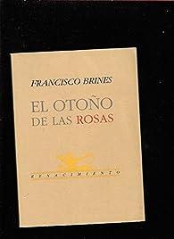 El otoño de las rosas par Francisco Brines
