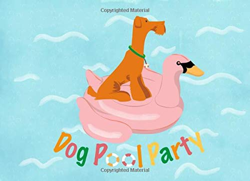 Dog Pool Party: A Guest Book | For your friends and their furry children | 50 guests and their messages