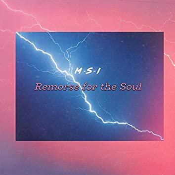 Remorse for the Soul