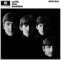 With the Beatles (Original Recording Remastered) [12 inch Analog]