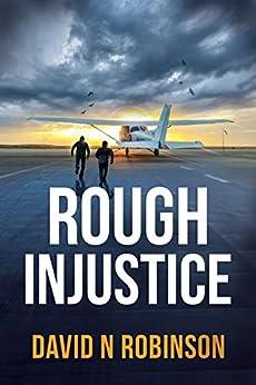 Rough Injustice by [David N Robinson]