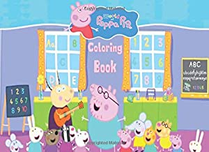 World of Peppa pig coloring book: Peppa's, friends and family adventures. Coloring book for kids ages 2-4, 4-8 with more than 100 coloring pages!