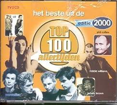 Het Beste Uit De Top 100 Allertijden - Etitie 2000 { Various Artists }