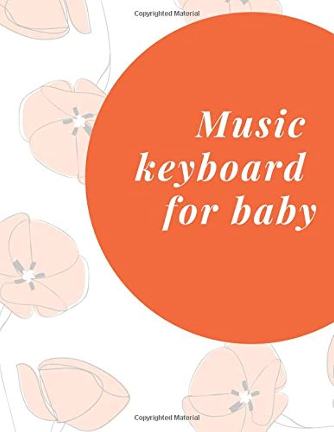 music keyboard for baby: Short Blank Sheet Music Composition and Notation Notebook /Staff Paper/Music Composing / ... notes book/music composition book (Size 8.5