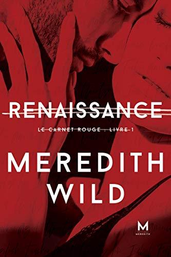 Renaissance: Le Carnet rouge : Livre 1