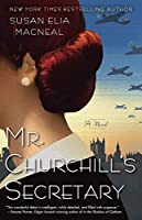Mr. Churchill's Secretary: A Maggie Hope Mystery by Susan Elia MacNeal(2012-04-03)