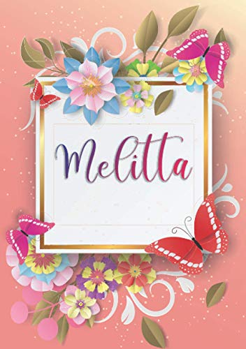 Melitta: Taccuino A5 | Nome personalizzato Melitta | Regalo di compleanno per moglie, mamma, sorella, figlia | Design: farfalla | 120 pagine a righe, piccolo formato A5 (14.8 x 21 cm)