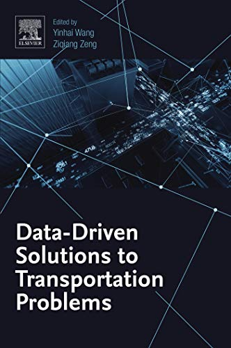 Data-Driven Solutions to Transportation Problems (English Edition)