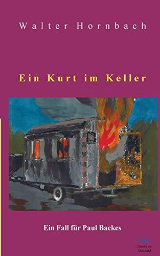 Ein Kurt im Keller: Ein Fall für Paul Backes