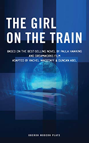 The Girl on the Train (Modern Plays) (English Edition)